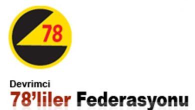 devrimci 78liler federasyonu açıklama yaptı